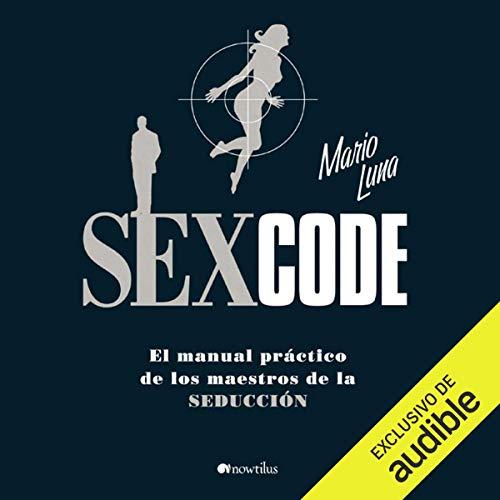 Sex Code (Spanish Edition) audiobook cover art