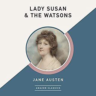 Lady Susan & The Watsons (AmazonClassics Edition) audiobook cover art