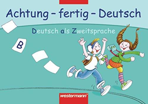 Achtung - fertig - Deutsch. Deutsch als Zweitsprache: Kartei B für den Förderunterricht