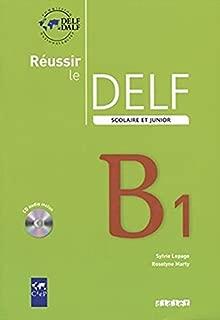 Réussir le DELF scolaire et junior - B1 Livre + CD (French Edition)