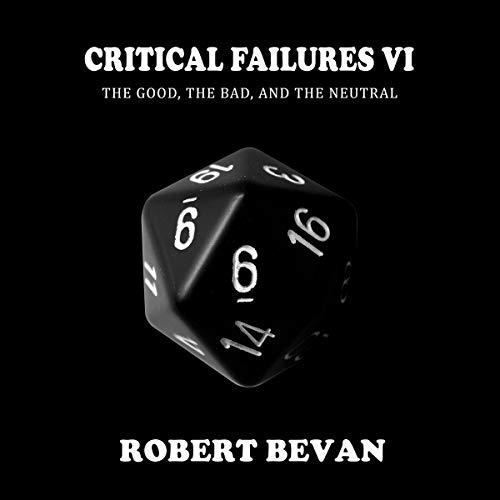Critical Failures VI audiobook cover art