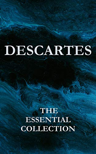 Descartes: The Essential Collection (English Edition)