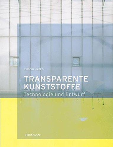 Transparente Kunststoffe: Entwurf und Technologie
