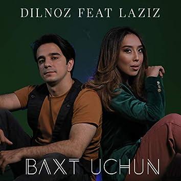 Baxt Uchun (feat. Laziz)