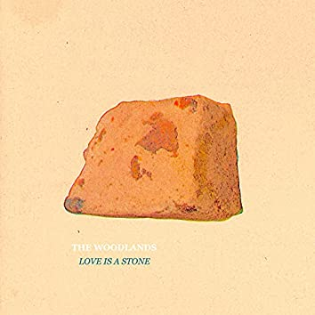 Love Is a Stone