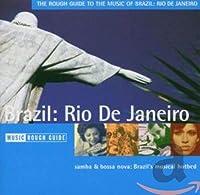 Rough Guide to the Music of Brazil: Rio De Janiero