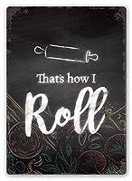 That's How I Roll 金属板ブリキ看板警告サイン注意サイン表示パネル情報サイン金属安全サイン