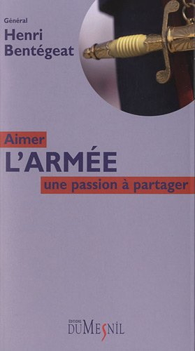 AIMER L ARMEE UNE PASSION A