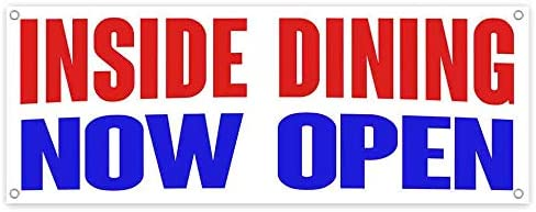 Inside Dining Now Open 13 oz Banner Heavy-Duty Vinyl Single-Sided with Metal Grommets