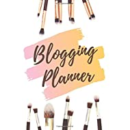"""Blogging Planner: 6"""" x 9"""" Blank Weekly Schedule Planner for Beauty Bloggers, Vloggers, YouTubers and Social Media Influencers"""