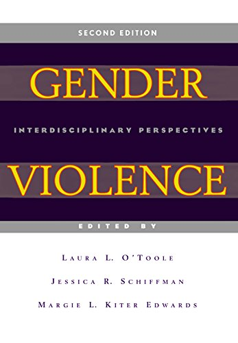 Download Gender Violence (Second Edition): Interdisciplinary Perspectives 0814762107