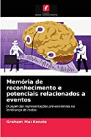 Memória de reconhecimento e potenciais relacionados a eventos