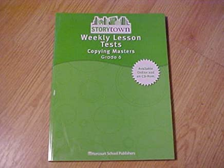 Weekly Lesson Tests: Copying Masters, Grade 6 (Storytown)