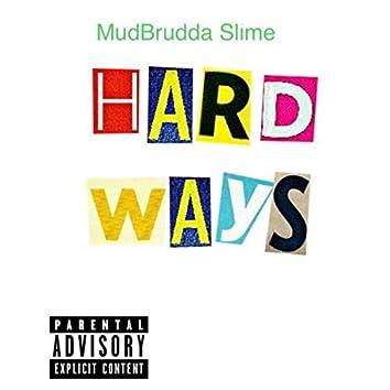 Hard Ways