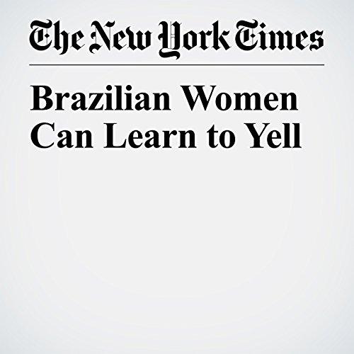 Brazilian Women Can Learn to Yell copertina