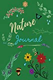 Nature journal/Exploring Nature: Kids Nature Journal, Fun Nature Drawing And Journaling/ Workbook For Children/ Nature Log Activity Book, Exploring ... and Observations, nature walk book for kids