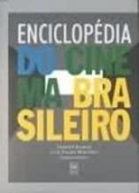 Enciclopédia do Cinema Brasileiro de Fernão Ramos; Luiz Felipe Miranda pela Senac (2006)
