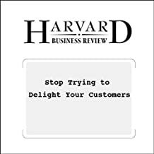 Best stop trying to delight your customers Reviews