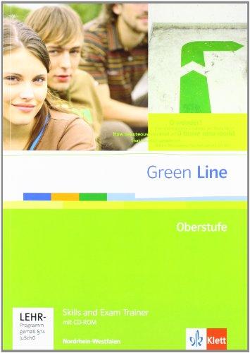 Green Line Oberstufe. Ausgabe Nordrhein-Westfalen: Skills and Exam Trainer mit CD-ROM Klasse 11/12 (G8). Klasse 12/13 (G9) (Green Line Oberstufe. Ausgabe ab 2009)