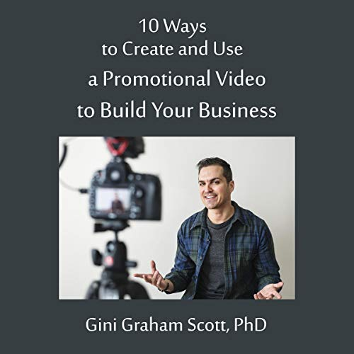 10 Ways to Create and Use a Promotional Video to Build Your Business Titelbild