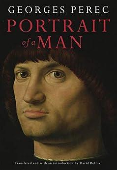 Portrait Of A Man (English Edition) par [Georges Perec, David Bellos]