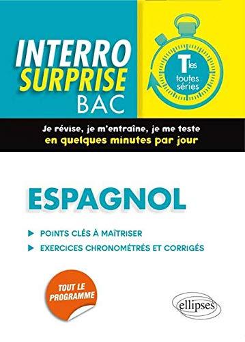 Interro Surprise Bac Espagnol Terminales Toutes Séries
