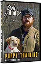 Dog Bone Puppy Training DVD Dog Training with Jeremy Moore (House Breaking, obedience)