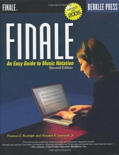 Finale: An Easy Guide to Music Notation - Second Edition (English Edition)