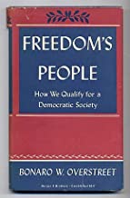 Freedom's People: How We Qualify for a Democratic Society