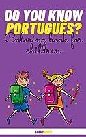 Do You Know Português?: Coloring Book For Children