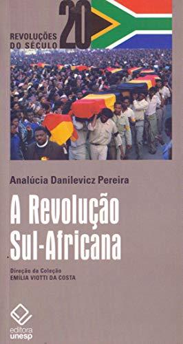 A Revolução Sul-Africana: Classe ou raça, revolução social ou libertação nacional?
