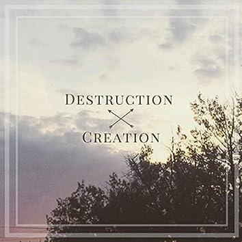 Destruction // Creation
