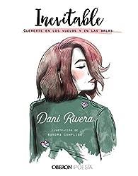 Inevitable: Quererte en los vuelos y en las balas par Dani Rivera