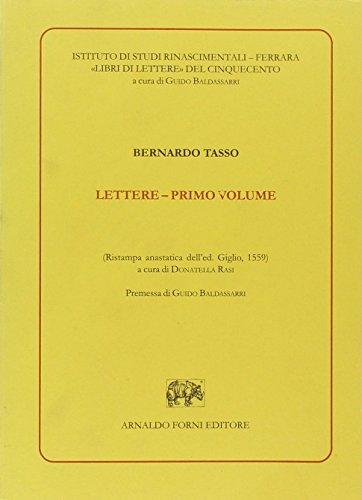 Tre libri delle lettere alli quale nuovamente s'è aggiunto il quarto libro (Li) (Libri di lettere del Cinquecento)