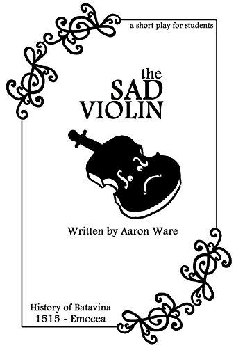 The Sad Violin: -an original fairy-tale- (Fairy-Tale Theatrical Universe Book 1515) (English Edition)