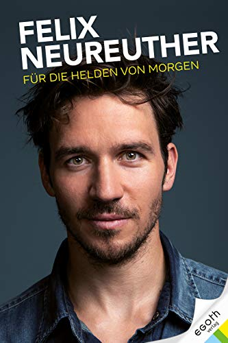 Felix Neureuther: Für die Helden von morgen