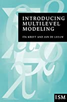 Introducing Multilevel Modeling (Introducing Statistical Methods series)