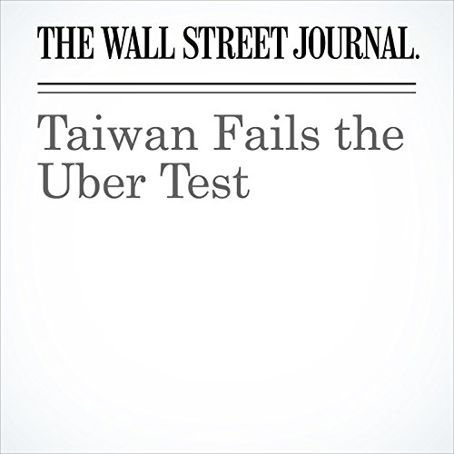 Taiwan Fails the Uber Test audiobook cover art