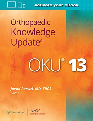 Compare Textbook Prices for Orthopaedic Knowledge Update® 13: Print + Ebook with Multimedia Thirteenth Edition ISBN 9781975129521 by Parvizi M.D., Javad