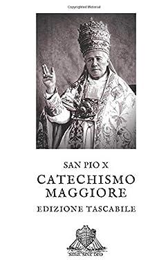 Catechismo Maggiore: Edizione Tascabile (Nihil Sine Deo) (Italian Edition)