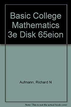 Basic College Mathematics 3e Disk 65eion 0395380936 Book Cover
