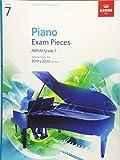 Piano Exam Pieces 2019 & 2020, ABRSM Grade 7: Selected from the 2019 & 2020 syllabus (ABRSM Exam Pieces)