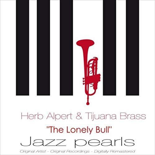 Herb Alpert & Tijuana Brass, Herb Alpert & The Tijuana Brass
