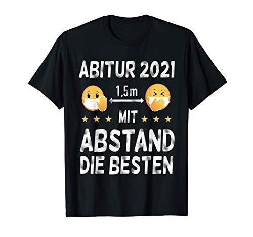 Abitur Abi 2021 Abschluss Geschenk Mit Abstand Die Besten T-Shirt