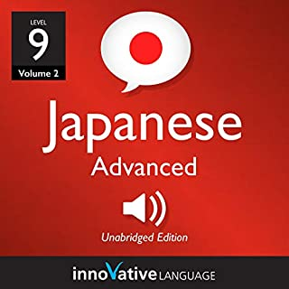 Learn Japanese - Level 9: Advanced Japanese, Volume 2 cover art