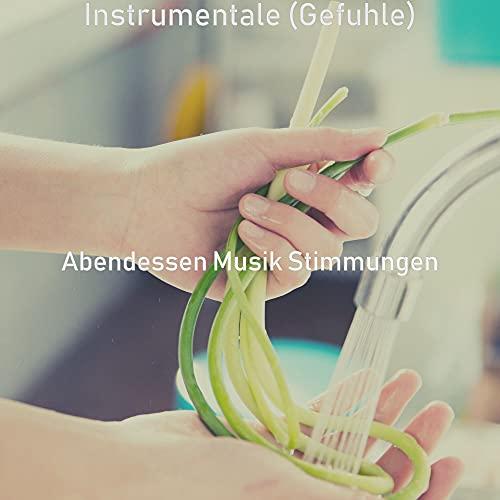 Instrumentale Kochen - Atmosphäre