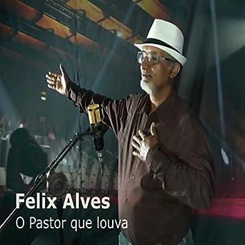 O Pastor Que Louva