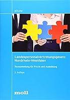 Landespersonalvertretungsgesetz Nordrhein-Westfalen: Textsammlung fuer Praxis und Ausbildung