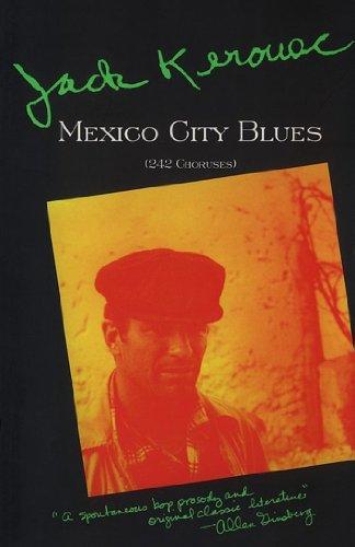 Mexico City Blues: 242 Choruses (English Edition)