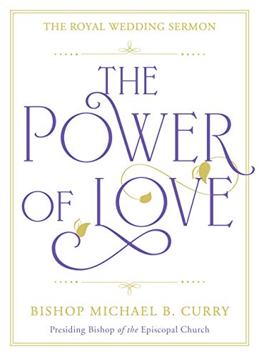The Power of Love: The Royal Wedding Sermon (English Edition)